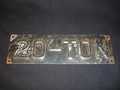 RARE Collectible Old Vtg 20-Ton Stamped Metal Plate