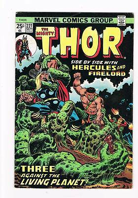 Thor # 227  Hercules - Ego the Living Planet  grade 5.5 scarce hot book !!