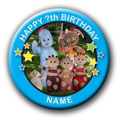 """PERSONALISED """"IN THE NIGHT GARDEN"""" BIRTHDAY BADGE /MAGNETS/MIRRORS-58MM or 77MM"""