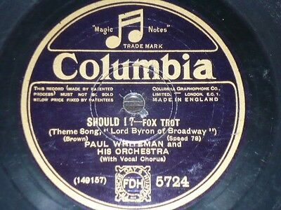 JAZZ 78 rpm RECORD Columbia PAUL WHITEMAN Should I? / A bundle of old love...
