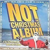 Various Artists : Not the Christmas Album CD (2004) Expertly Refurbished Product