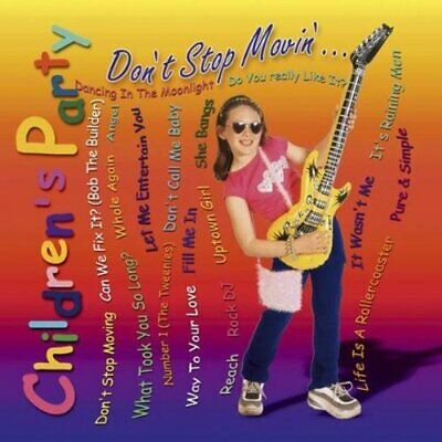 Various : Childrens Party Dont Stop Movin CD Incredible Value and Free Shipping!