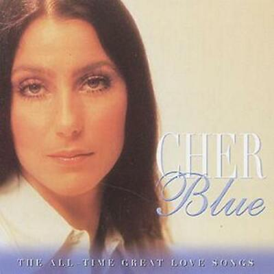 Cher : Blue - All Time Great Love Songs CD (2003) Expertly Refurbished Product