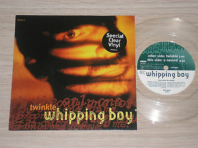 """Whipping Boy - Twinkle / A Natural - 45 Giri 7"""" Clear Vinyl Uk"""
