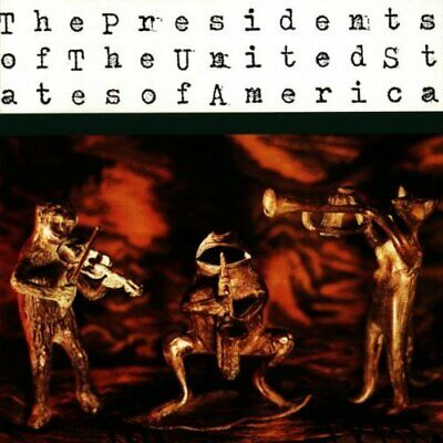The Presidents Of The USA : The Presidents Of The United States Of A CD