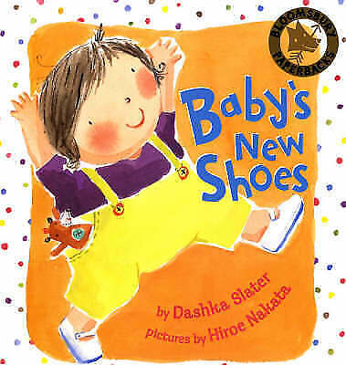 Baby's New Shoes, Dashka Slater, New Book
