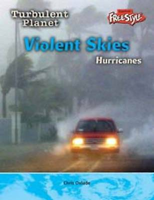 Violent Skies: Hurricanes (Turbulent Planet), New, Oxlade, Chris Book