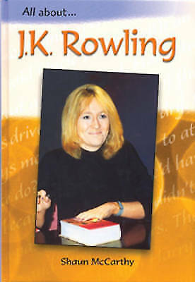 J. K. Rowling  (All About), New, McCarthy, Shaun Book