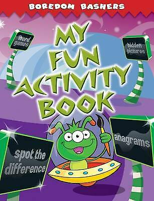 Boredom Bashers: My Fun Activity Book, New, n/a Book