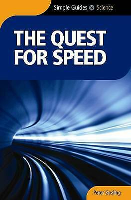 The Quest for Speed - Simple Guides, New, Peter Gosling Book