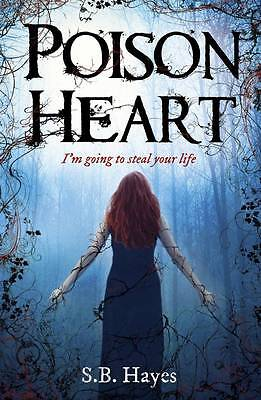 Poison Heart, Hayes, S.B., New Book