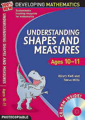 Understanding Shapes and Measures: Ages 10-11 (100% New Developing Mathematics),