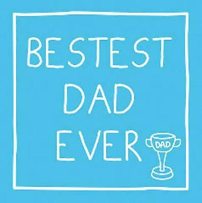 Bestest Dad Ever (Gift Book), New, . Book
