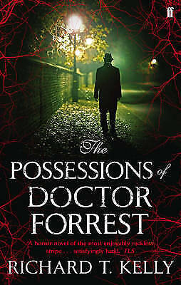 The Possessions of Doctor Forrest, New, Kelly, Richard T. Book