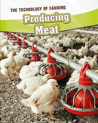 Producing Meat (The Technology of Farming), Lynette, Rachel, New Book