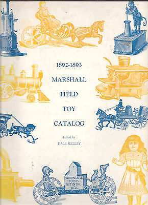 1892-1893 Marshall Field Toy Catalog by Dale Kelley cloth 1969 vintage toys