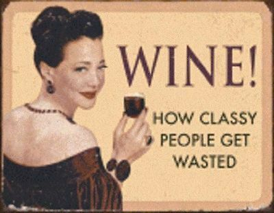 Ephemera Wine How Classy People Get Wasted Tin Sign Wall Art Bar Related  #1719