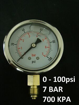 Pressure Gauge Liquid Filled BSPP 0 – 100 psi 7 Bar (700 KPA) Air Water Gauge