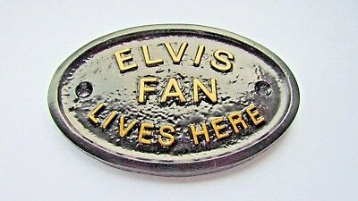 """""""elvis Fan Lives Here"""" - House Door Plaque Wall Sign/garden With Gold Lettering"""