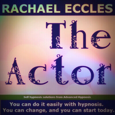 The Actor: Stage Presence & Confidence Self Hypnosis Hypnotherapy CD