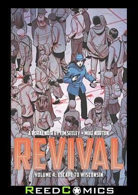 REVIVAL VOLUME 4 ESCAPE TO WISCONSIN GRAPHIC NOVEL New Paperback Collects #18-23