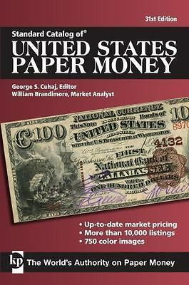 Standard Catalog of United States Paper Money (Standard Catalog of U.S. Paper Mo