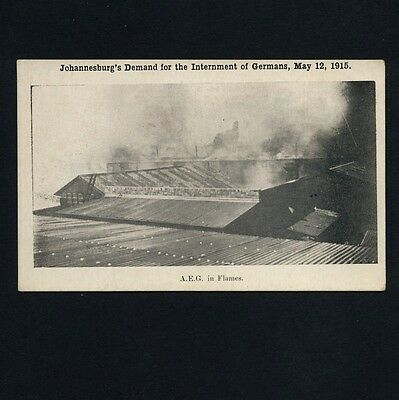 S Africa JOHANNESBURG INTERNMENT OF GERMANS A.E.G. in Flames * AK 1915