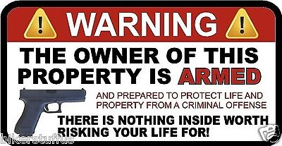 Warning The Owner Of This Property Is Armed Sticker Toll Box Sticker Bumper