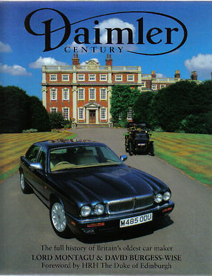 Daimler Century full history 1896 onwards by Lord Montagu & Burgess-Wise 1995