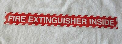 "(One) ""fire Extinguisher Inside"" Self-Adhesive Vinyl Sign...18"" X 2"" New"