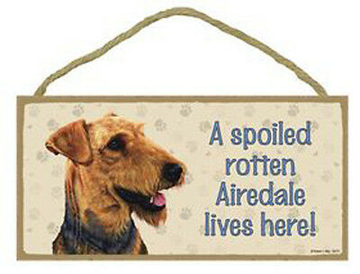 """Spoiled Rotten Airedale Sign Plaque Dog  10"""" x 5""""  Pet Gift"""