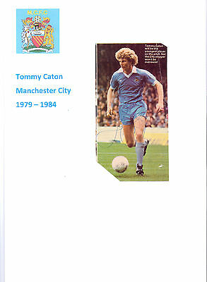 Tommy Caton Manchester City 1979-1984 Rare Original Hand Signed Picture Cutting