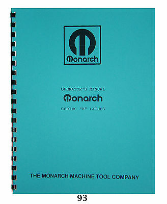Monarch Lathe Operator & Parts Manual  Model K