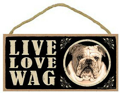 """Live Love Wag Bulldog Sign Plaque Dog 10"""" x 5"""" pet gifts"""