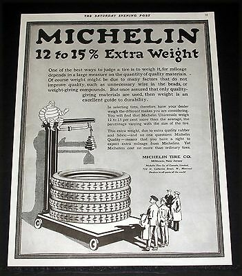 1919 Old Magazine Print Ad, Michelin Tires, 12 To 15% Extra Weight, Judge Them!