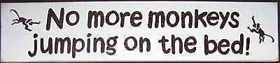 NO MORE MONKEYS JUMPING ON THE BED Sign Plaque Room Decor Kids Safari Wooden HP