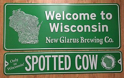 New Glarus Beer Signs Welcome To Wisconsin & Spotted Cow Tin Tacker Brewing Sign