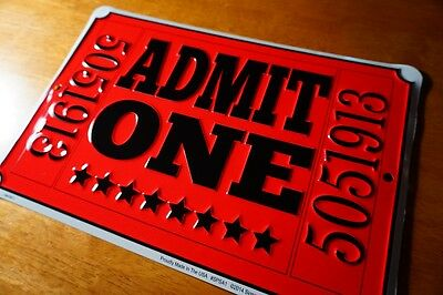 ADMIT ONE MOVIE THEATER CONCERT TICKET SIGN Entertainment Room Home Decor NEW