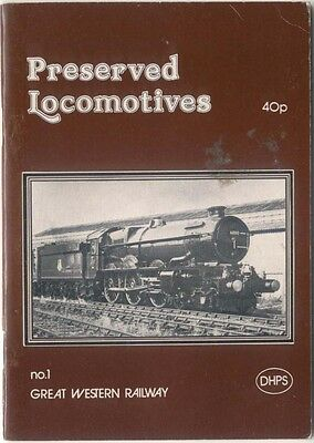 Preserved Locomotives of the Great Western Railway Elliot 1977