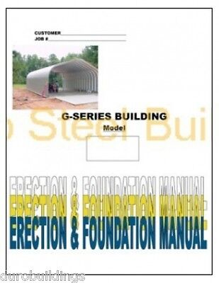 Duro G-Series Steel DIY Metal Arch Building Erection Foundation Direction Book