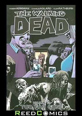 THE WALKING DEAD VOLUME 13 GRAPHIC NOVEL New Paperback Collects Issues #73-78