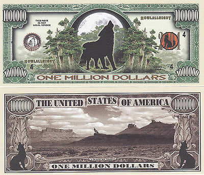 100 Wolf - Howling Wolf Collectible Novelty Money Bills