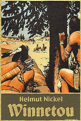 Helmut Nickel  Winnetou  Band 3: (von 3) Comicplus