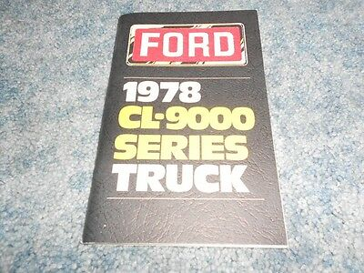VINTAGE 1978 FORD TRUCK CL-9000 SERIES OWNER's OPERATOR's MANUAL NICE ORIGINAL
