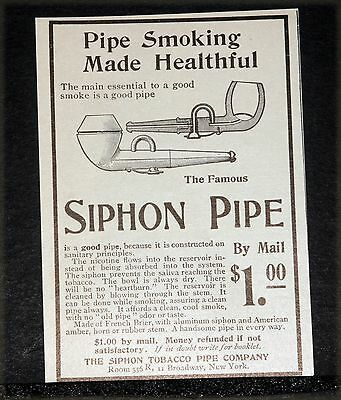 1902 Old Magazine Print Ad, Famous Siphon Tobacco Pipe, Smoking Made Healthful!