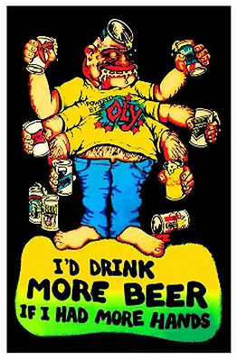 More Hands More Beer - Blacklight Poster - 23X35  Drinking Alcohol Funny 1954