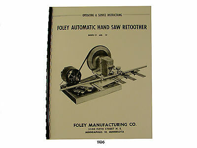Foley  Models 31 & 32 Auto Hand Saw Retoother Operating & Service Manual *1106