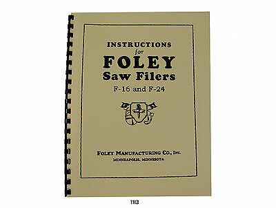 Foley Belsaw  F16 & F24 Automatic Saw Filer & Parts List  Manual *1113