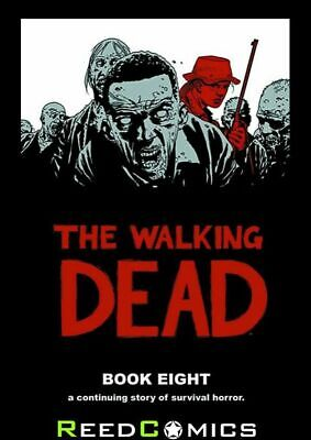 THE WALKING DEAD VOLUME 8 HARDCOVER New Hardback Collects #85-96 Robert Kirkham