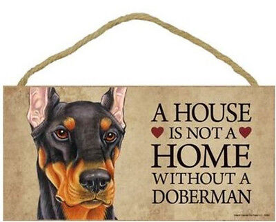 """House is Not a Home without a Doberman Sign Plaque Dog 10"""" x 5""""  black tan"""